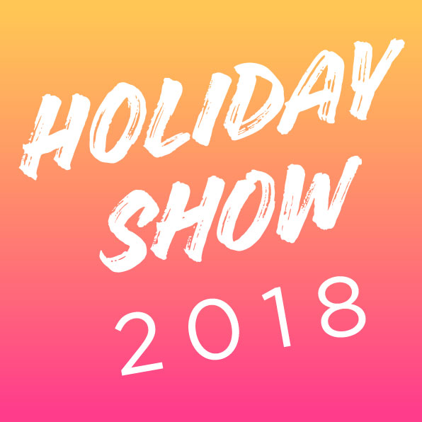 2018 Holiday Show