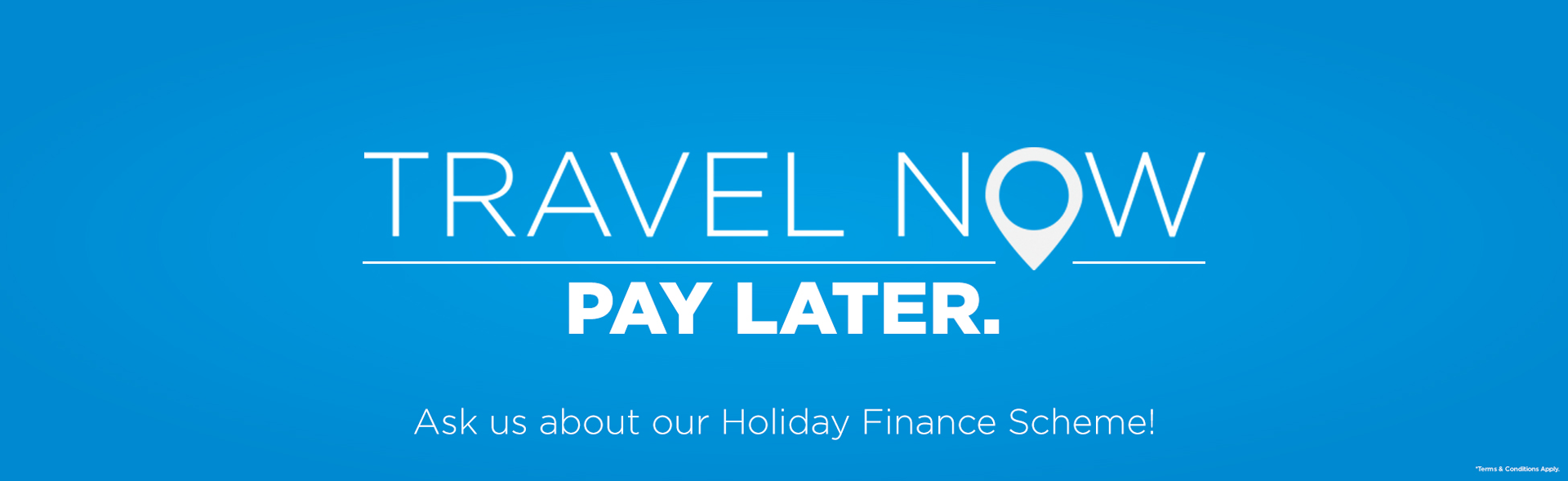 Holidays book now pay later no deposit for Book now pay later vacation